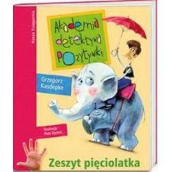 Akademia detektywa Pozytywki. Zeszyt pięciolatka - Grzegorz Kasdepke