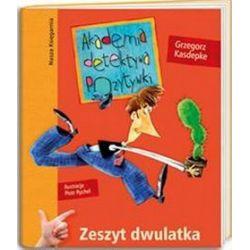 Akademia detektywa Pozytywki. Zeszyt dwulatka - Grzegorz Kasdepke
