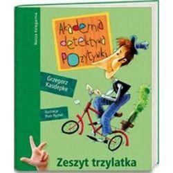 Akademia detektywa Pozytywki. Zeszyt trzylatka - Grzegorz Kasdepke
