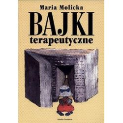 Bajki terapeutyczne - Maria Molicka