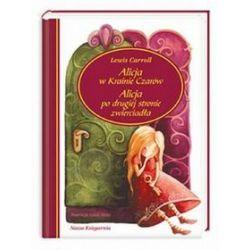 Alicja w Krainie Czarów. Alicja po drugiej stronie zwierciadła - Lewis Carroll