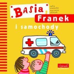 Basia, Franek i samochody - Zofia Stanecka