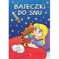 Bajeczki do snu - Sylwia Stolarczyk