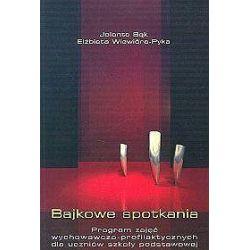 Bajkowe spotkania - Jolanta Bąk, Elżbieta Wiewióra - Pyka