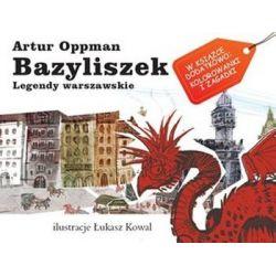 Bazyliszek - Artur Oppman