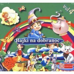 Bajki na dobranoc. Vol. 4. Książka audio na CD (CD)