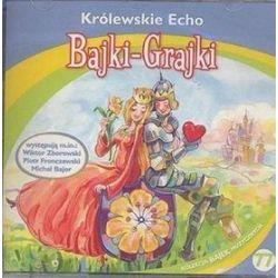 Bajki - grajki - numer 77. Królewskie Echo - ksiązka audio na CD (CD)