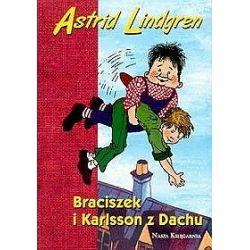 Braciszek i Karlsson z dachu - Astrid Lindgren