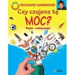 Czy czujesz tę moc? Fizyka - reaktywacja! - Richard Hammond