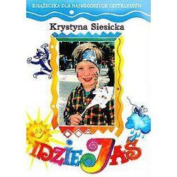 Idzie Jaś - Krystyna Siesicka