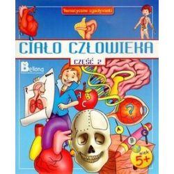 Ciało człowieka. Część 2. Tematyczne zgadywanki