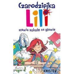 Czarodziejka Lili stawia szkołę na głowie
