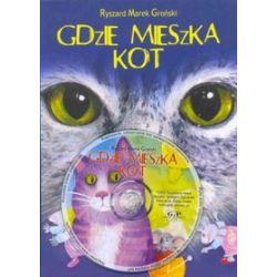 Gdzie mieszka kot - Ryszard Marek Groński