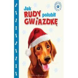 Jak Rudy polubił Gwiazdkę