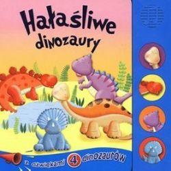 Hałaśliwe dinozaury