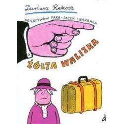 Detektywów para - Jacek i Barbara. Część 2. Żółta walizka - Dariusz Rekosz
