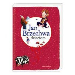 Jan Brzechwa dzieciom - Jan Brzechwa