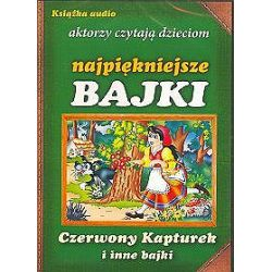 Czerwony Kapturek i inne bajki. Aktorzy czytają dzieciom najpiękniejsze bajki - książka audio na 1 CD (CD)