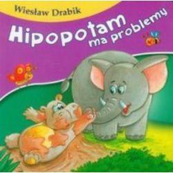 Hipopotam ma problemy - Wiesław Drabik