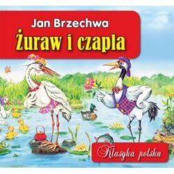 Żuraw i czapla. Klasyka polska - Jan Brzechwa