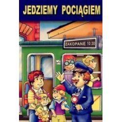 Jedziemy pociągiem - Iwona Gawryś