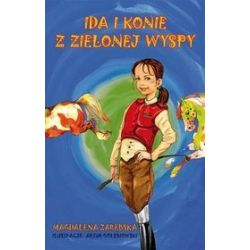 Ida i konie z zielonej wyspy - Magdalena Zarębska