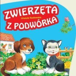 Zwierzęta z podwórka - Urszula Kozłowska