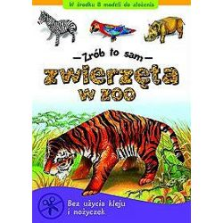 Zwierzęta w zoo - Zrób to sam - Piotr Brydak