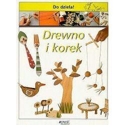 Drewno i korek - do dzieła! - Anna Limos Plomer