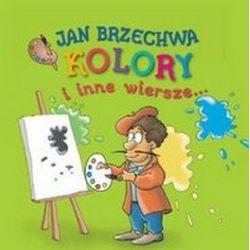 Kolory i inne wiersze - Jan Brzechwa