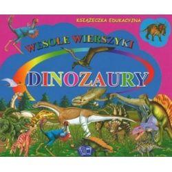 Dinozaury - wesołe wierszyki - Krystyna Pawliszak