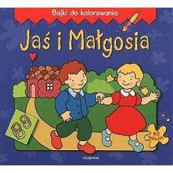 Jaś i Małgosia. Bajki do kolorowania