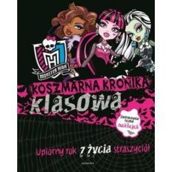 Koszmarna kronika klasowa. Monster High