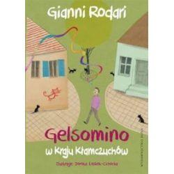 Gelsomino w kraju kłamczuchów - Gianni Rodari