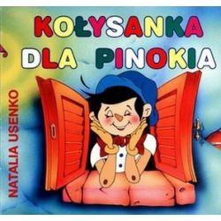 Kołysanka dla Pinokia - Natalia Usenko