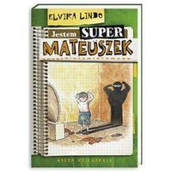 Jestem super-Mateuszek - Elvira Lindo