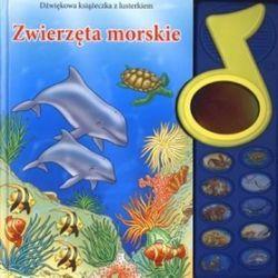 Zwierzęta morskie. Dźwiękowa książeczka z lusterkiem