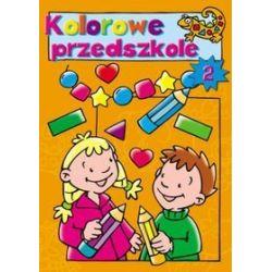 Kolorowe przedszkole 2 - Pascale Junker (ilustr.)