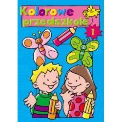 Kolorowe przedszkole 1 - Pascale Junker (ilustr.)