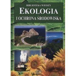 Ekologia i ochrona środowiska. biblioteka wiedzy