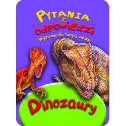 Dinozaury. Pytania i odpowiedzi