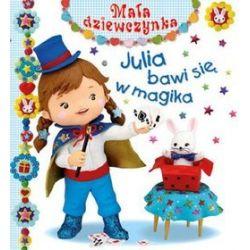 Julia bawi się w magika. Mała dziewczynka - Emilie Beaumont