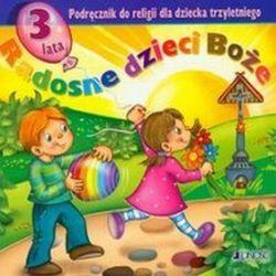 Katechizm dla 3 latka Radosne dzieci Boże - Jerzy Snopek