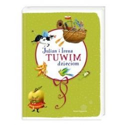 Julian i Irena Tuwim dzieciom - Irena Tuwim, Julian Tuwim