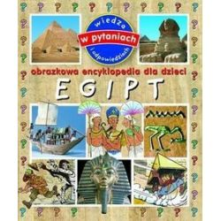 Egipt. Obrazkowa encyklopedia dla dzieci - Emmanuelle Paroissien
