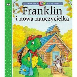 Franklin i nowa nauczycielka - Paulette Bourgeois, Brenda Clark