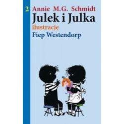 Julek i Julka 2 - Annie M.G. Schmidt, Annie M.G. Schmidt