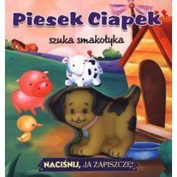 Piesek Ciapek szuka smakołyka. Naciśnij, ja zapiszczę!