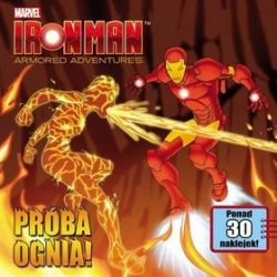 Iron Man Armored Adventures. Próba ognia!
