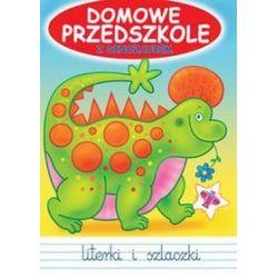 Domowe Przedszkole z dinozaurem. Literki i szlaczki - Jarosław Żukowski